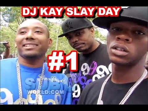 DJ KAY SLAY DAY!
