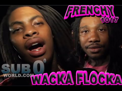 WACKA, FRENCHY,PISTOLE, UNCLE MURDA, RA DIGGS PART #2