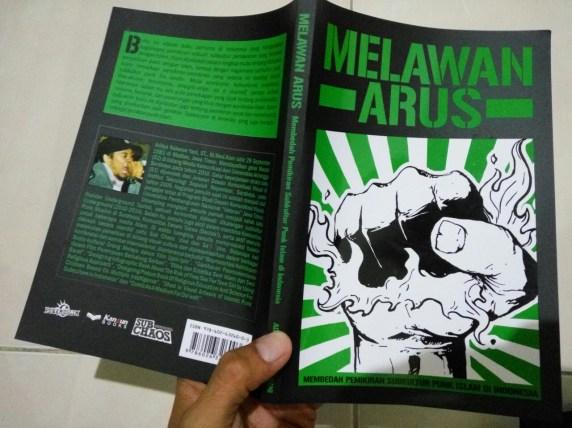 Buku Melawan Arus (membedah pemikiran punk islam) 01