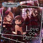 【デレステ】CDシリーズ「Love∞Destiny」発売記念ニコ生が本日放送!