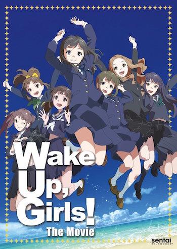 Wake Up, Girls! 劇場版&TVアニメ
