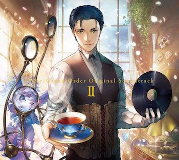 Fate/Grand Order Original Soundtrack Ⅱ