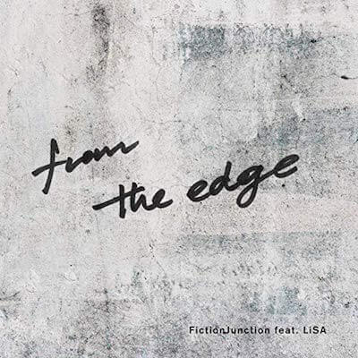 アニメ「鬼滅の刃」EDテーマ「from the edge」