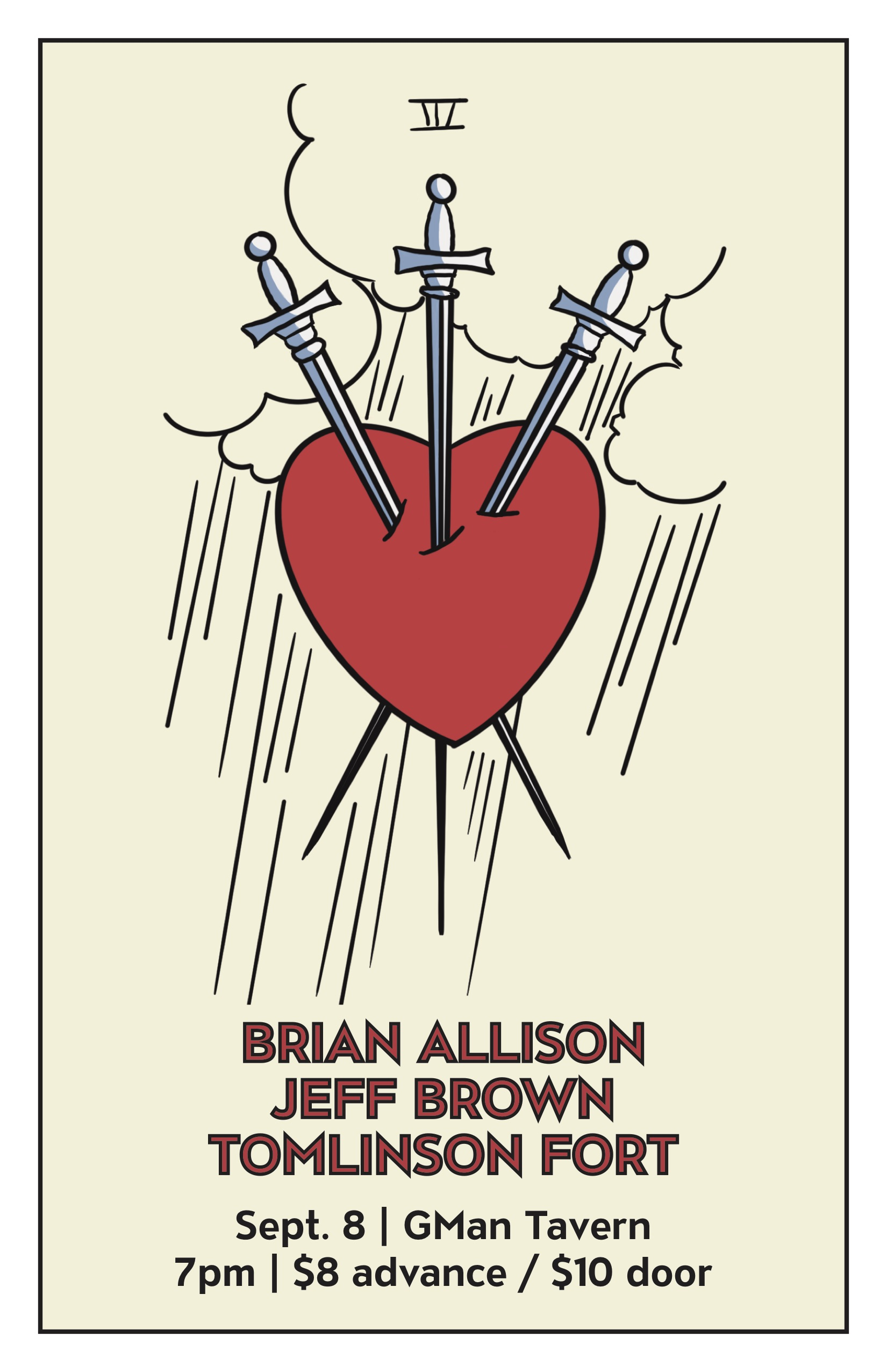 A poster for rock show depicting the 'Three of Swords' tarot card design. Brian Allison, Jeff Brown, and Tomlinson Fort at GMan Tavern