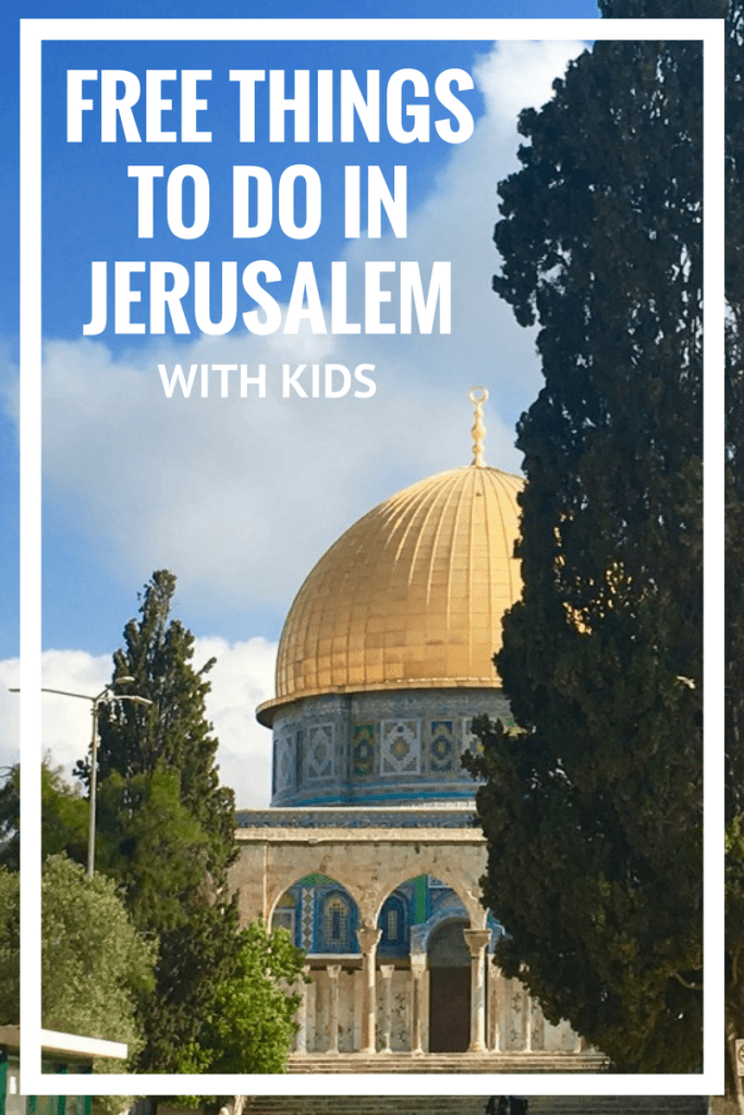 free-things-to-do-in-jerusalem-with-kids