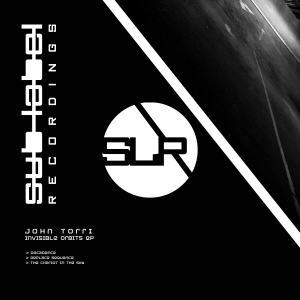 John Torri - Invisible Orbits on Sub-Label Recordings. Techno music released by diverse artists