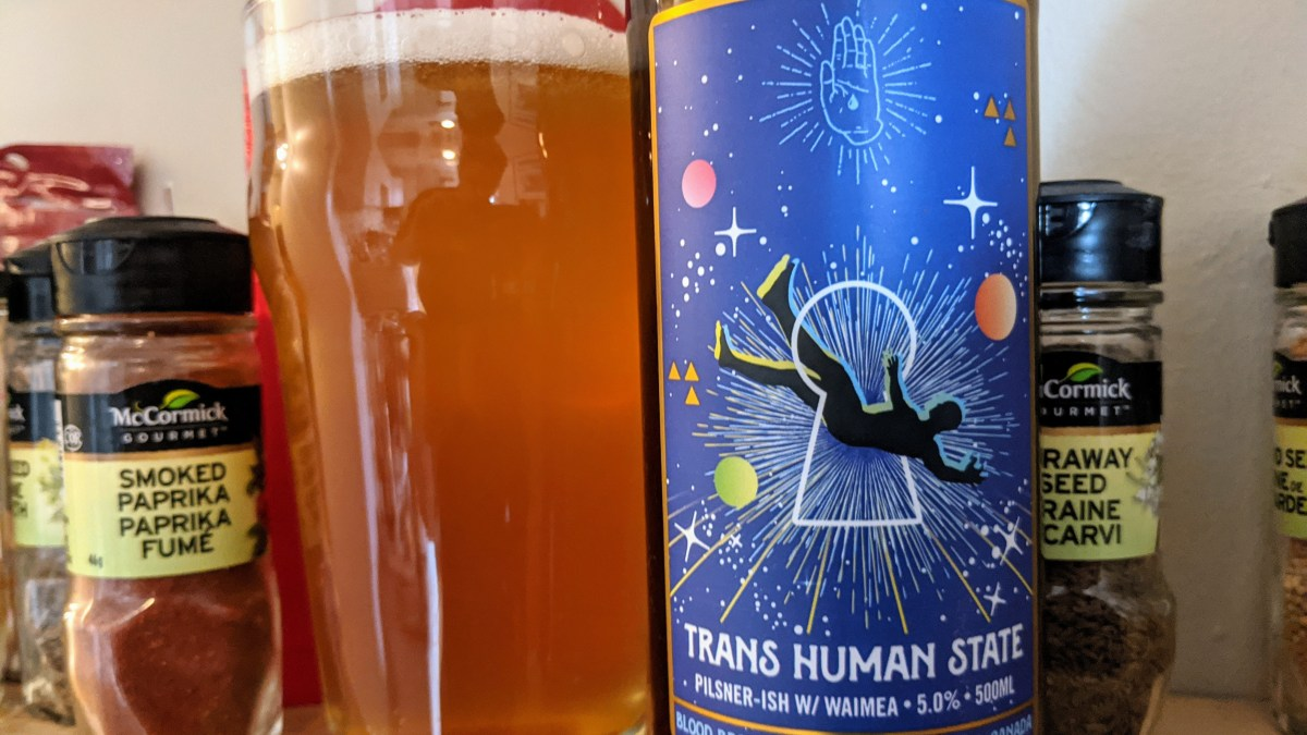 Blood Brothers, Beer Delivery and A Beautiful 'Pilsner': Trans Human State