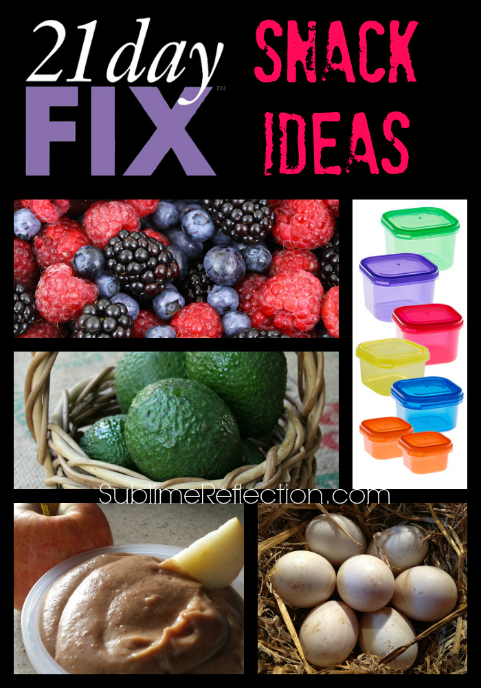 21 Day Fix Snack Ideas Sublime Reflection