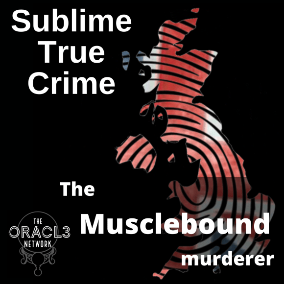 The Musclebound Murderer podcast episode