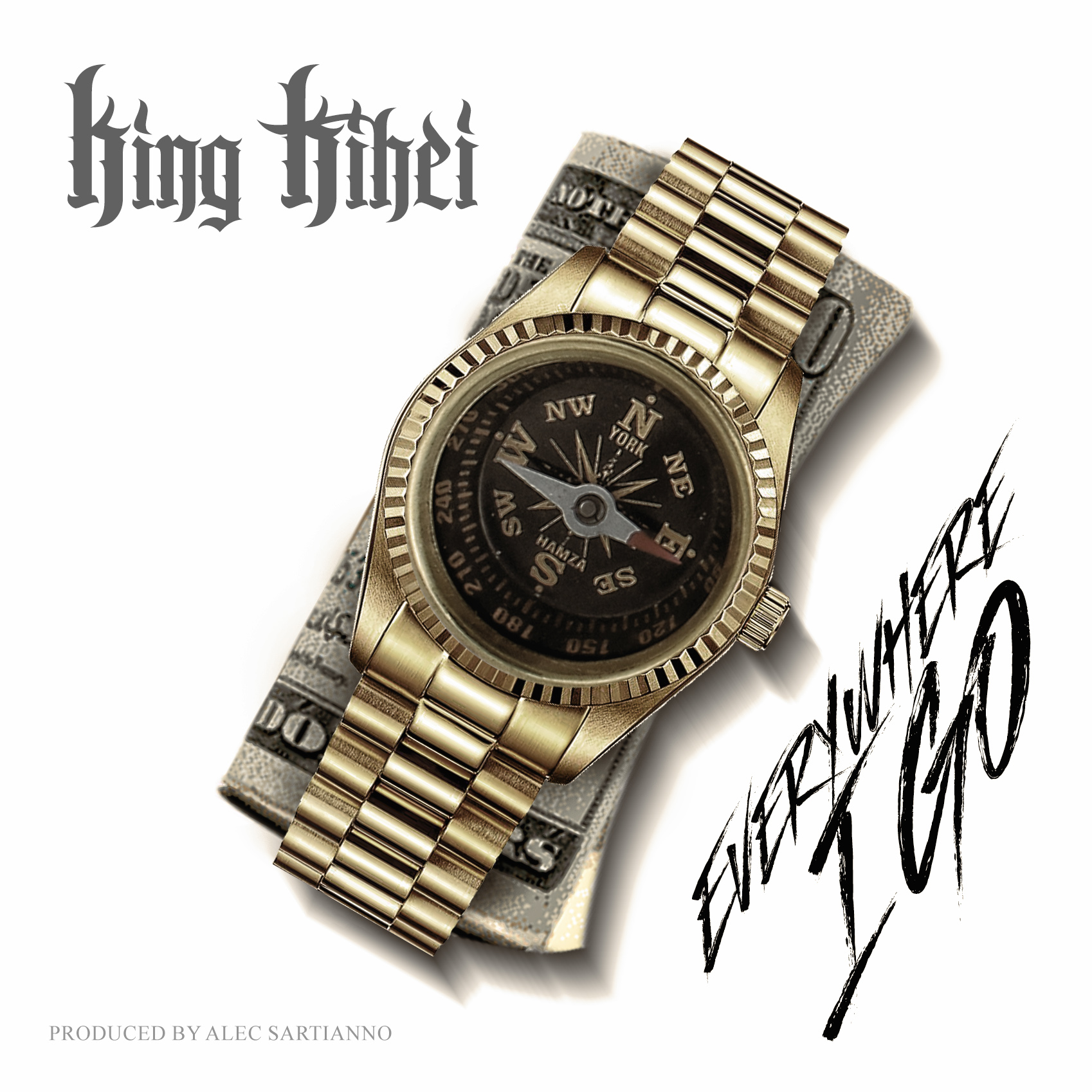 King Kihei | Everywhere I Go