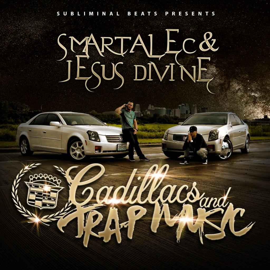 Cadillac's & Trap Music (Prod. by Smartalec & Jesus Divine)