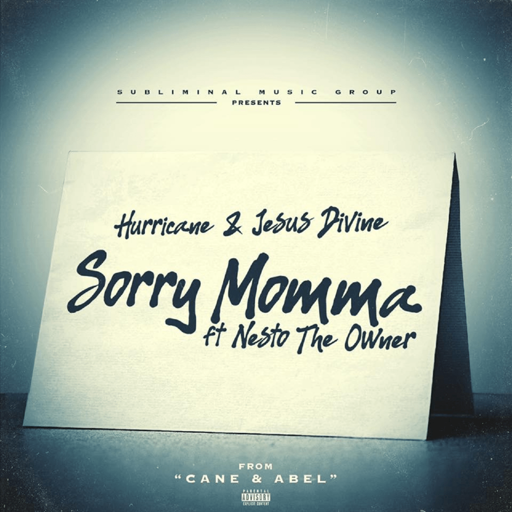 Hurricane & Jesus Divine - Sorry Momma