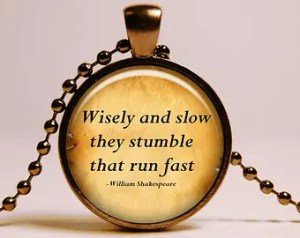 Wisely and Slow
