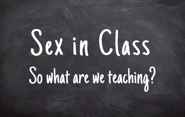Blackboard with Sex in Class - so what are we teaching?