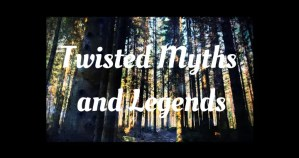 Destiny and The Brownie – Twisted Myths and Legends