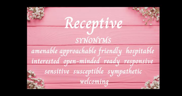 receptive