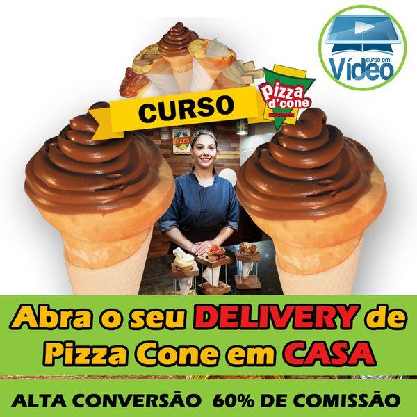 Curso Como fazer PIZZA CONE - Abra um Delivery em casa