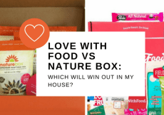 Love with Food vs Nature Box: Which will win out in my house?