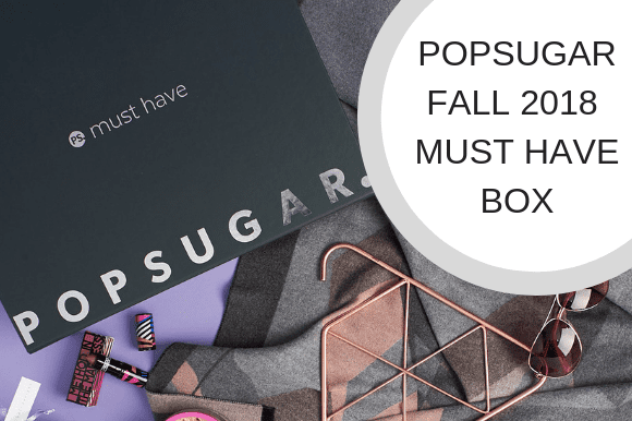 POPSUGAR FALL 2018 MUST HAVE BOX