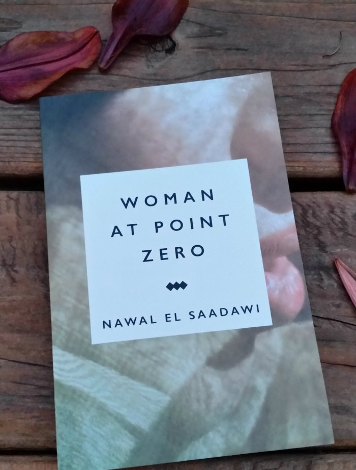 Egypt: Nawal El Saadawi's Woman at Point Zero