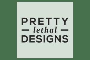 Pretty Lethal Designs
