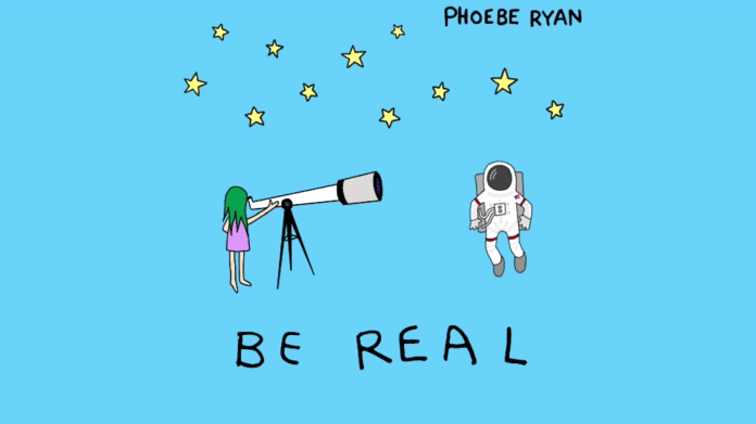 Phoebe Ryan - Be Real