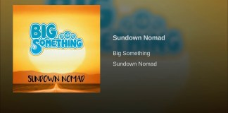 Big Something Sundown Nomad
