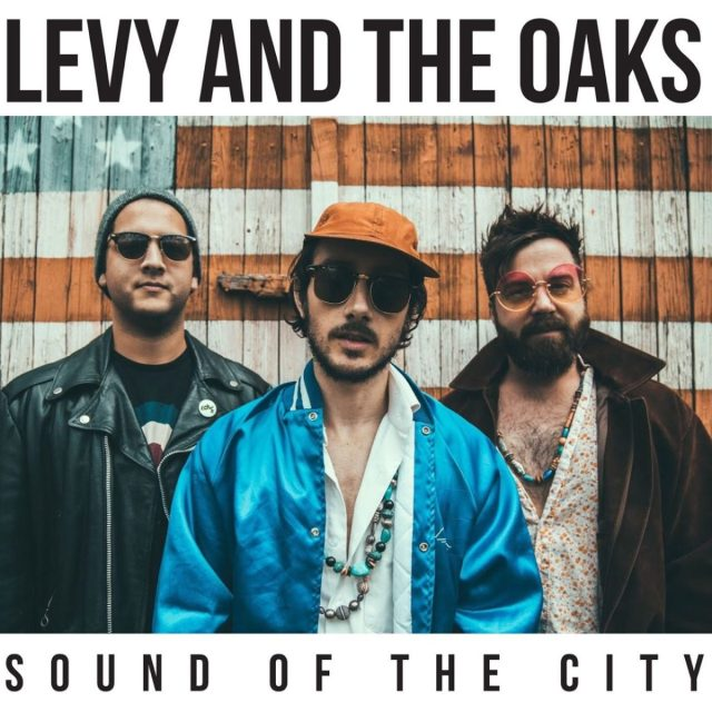 levy & the oaks sound ep
