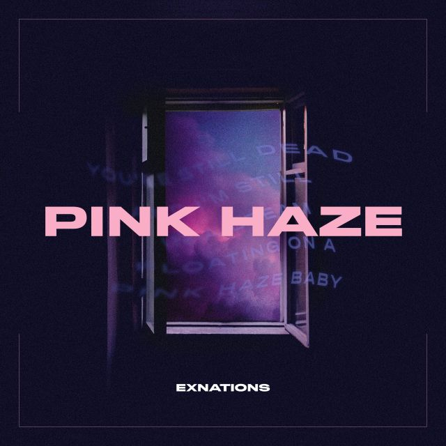 Exnations Pink Haze