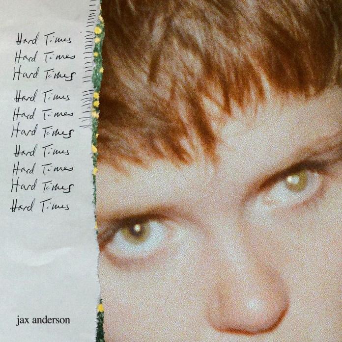Jax Anderson Hard Times