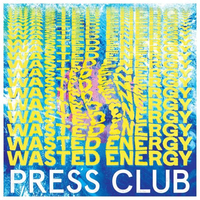 press club wasted energy