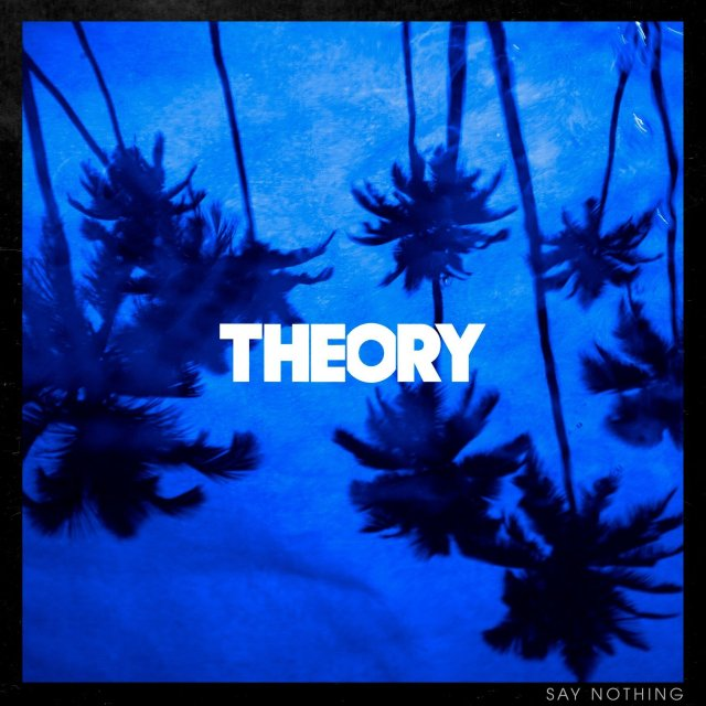 theory say nothing