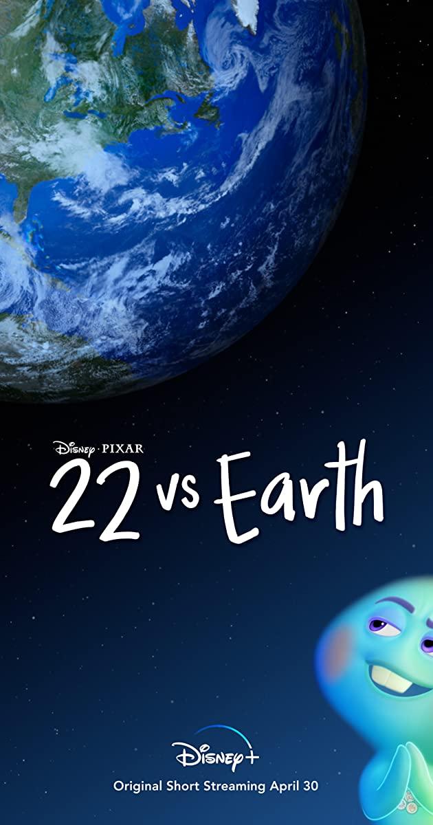 22 vs. Earth (2021): ดินแดนก่อนโลก