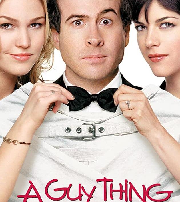 A Guy Thing (2003): ผู้ชายดวง จู๋
