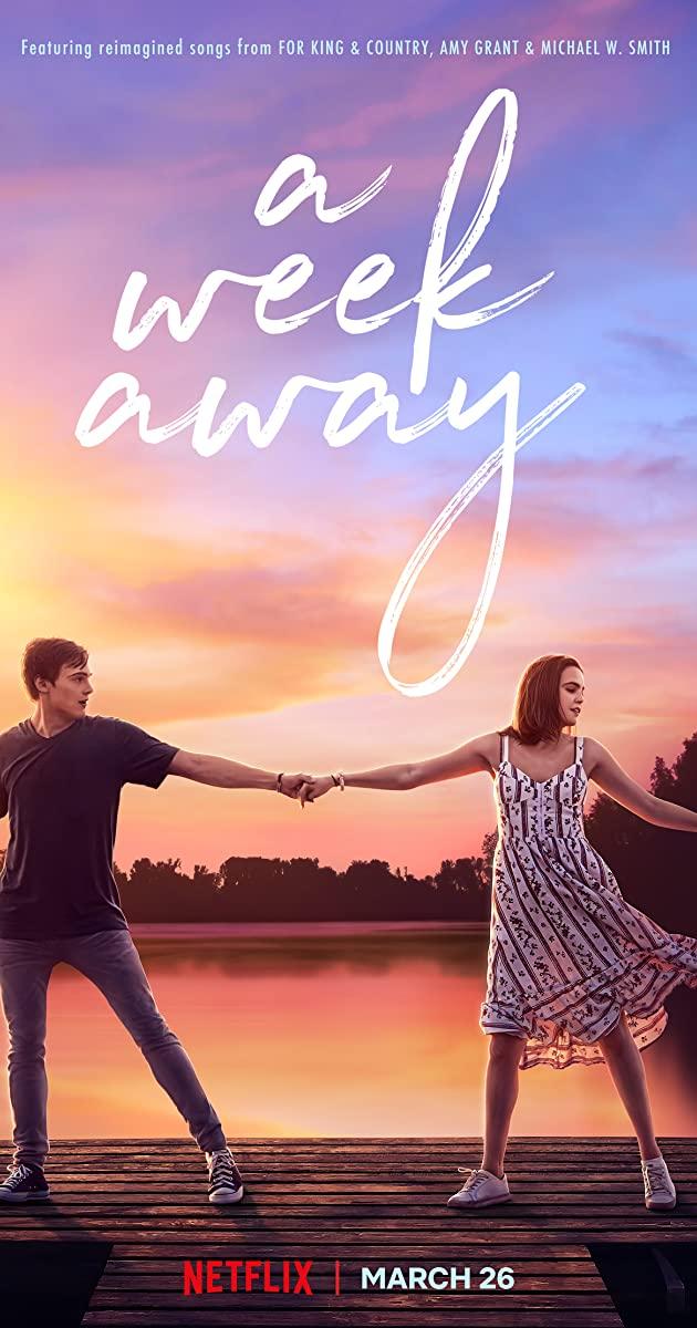 A Week Away (2021): อีก 7 วัน ฉันจะรักเธอ