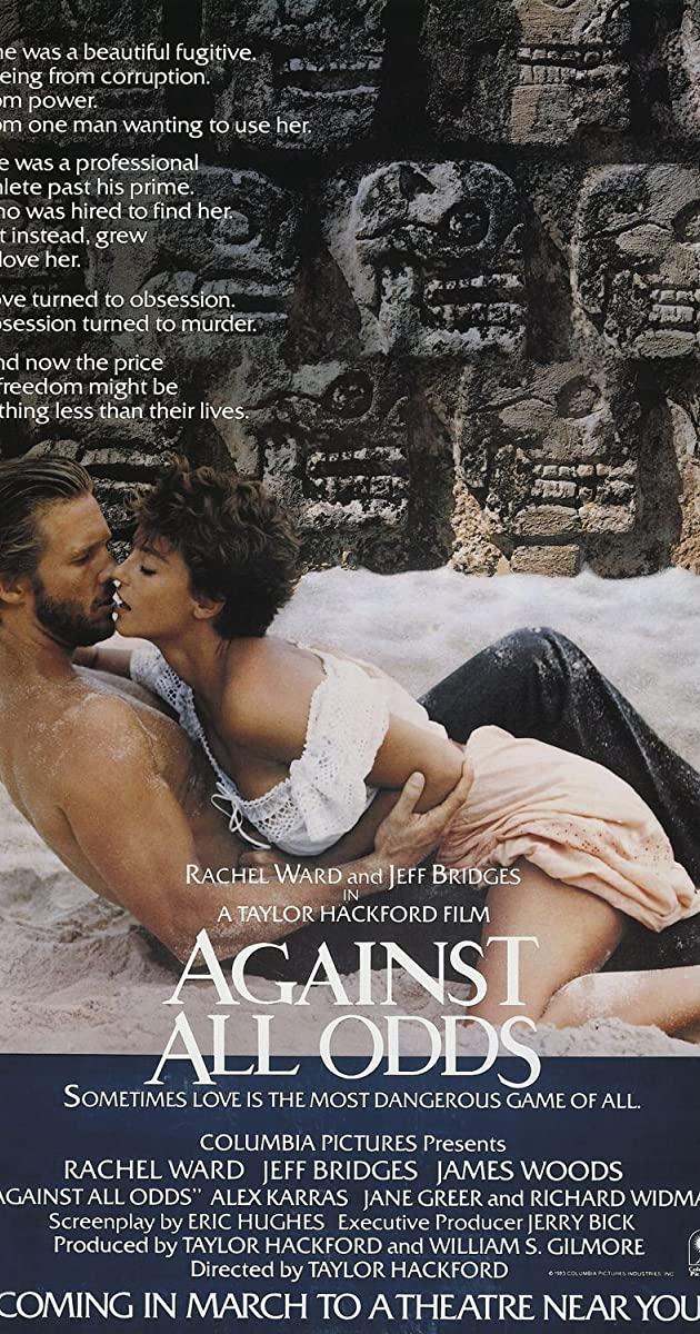 Against All Odds (1984): ล่ารักหักเหลี่ยม
