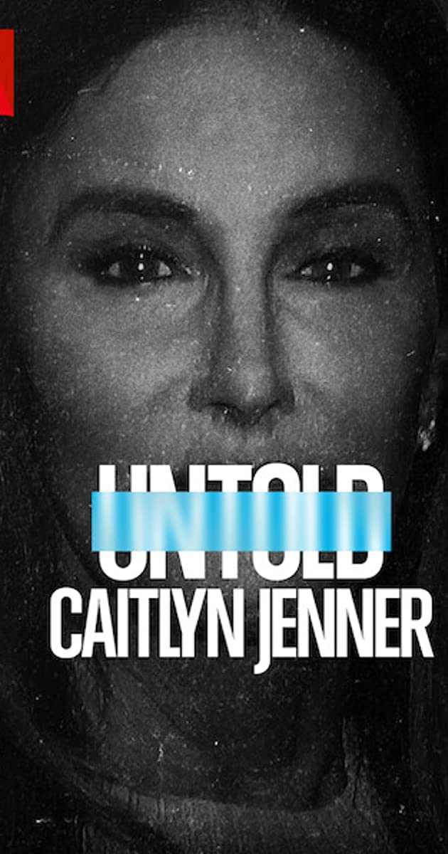 Untold: Caitlyn Jenner (2021): เคทลิน เจนเนอร์