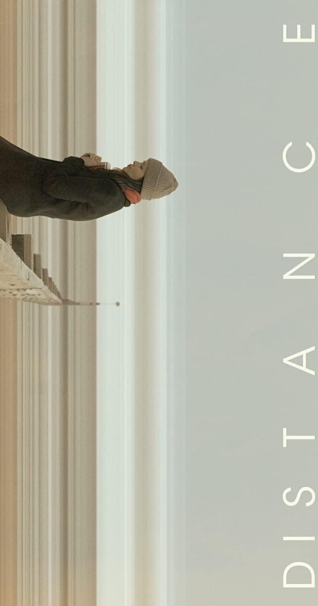 Distance (2018): ไกลห่าง