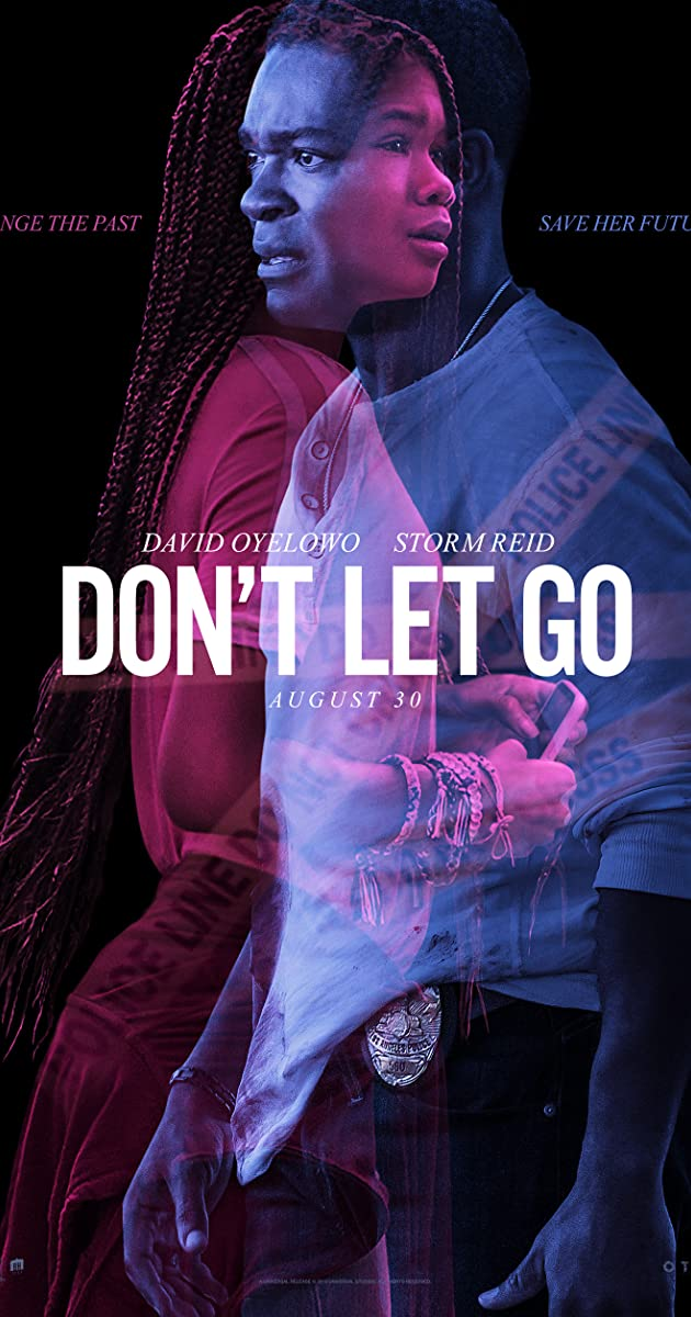 Don't Let Go (2019): อย่าให้รอด