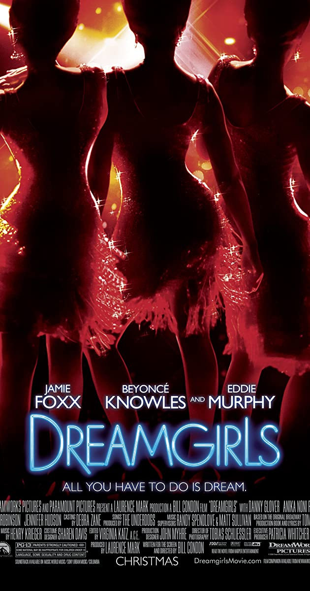 Dreamgirls (2006): ดรีมเกิร์ลส