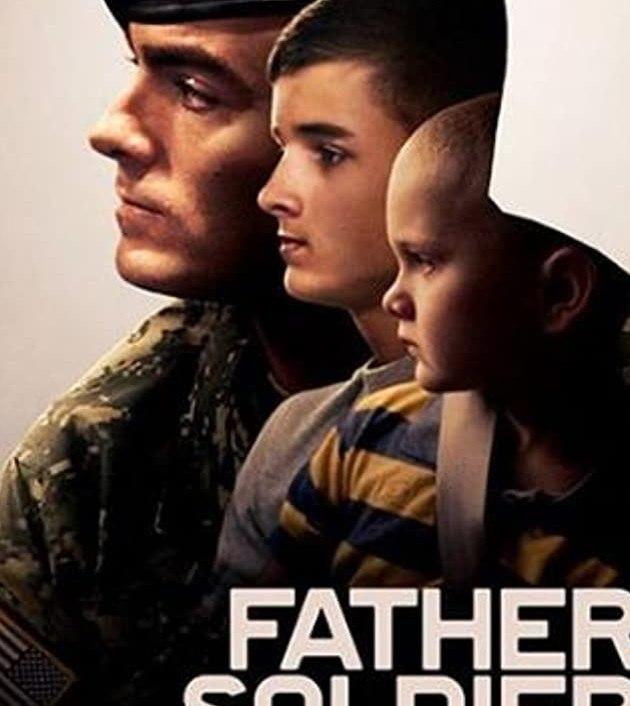 Father Soldier Son (2020): ลูกชายทหารกล้า