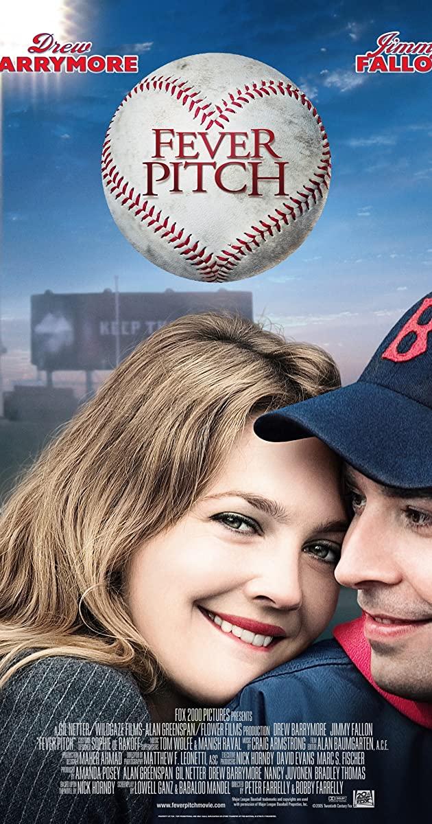 Fever Pitch (2005): สาวรักกลุ้มกับหนุ่มบ้าบอล