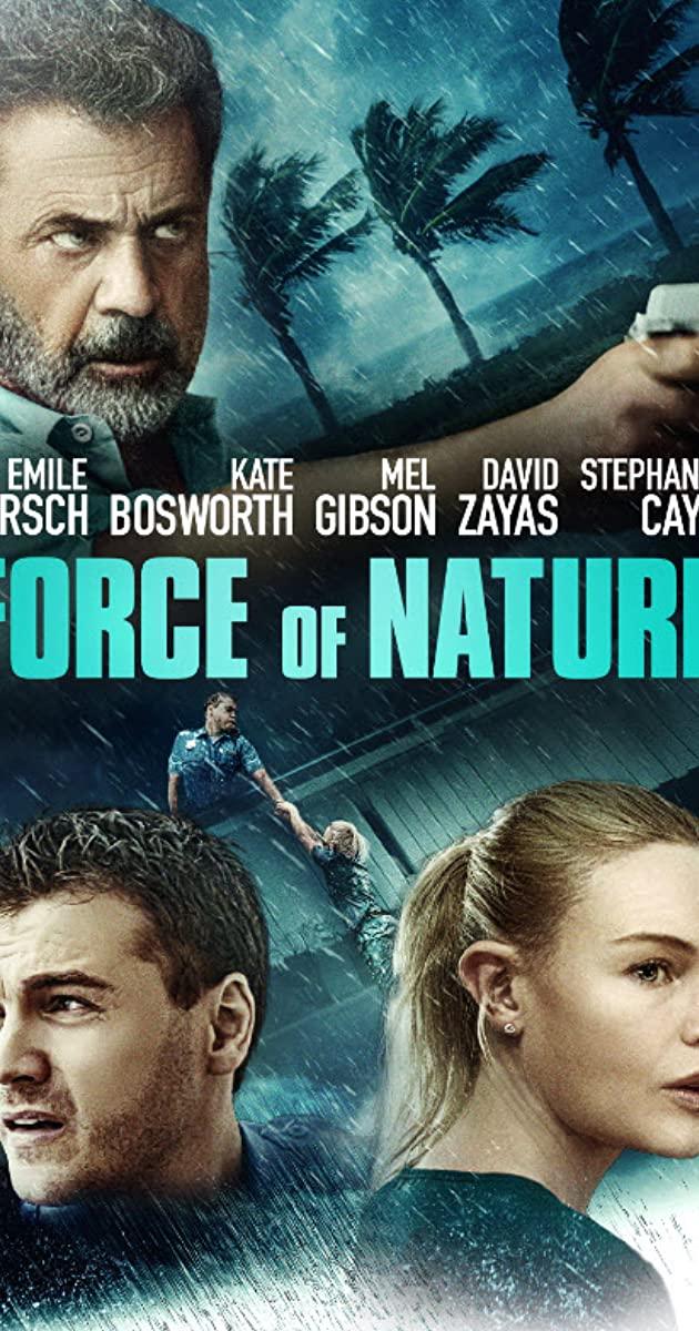 Force of Nature (2020): ฝ่าพายุคลั่ง