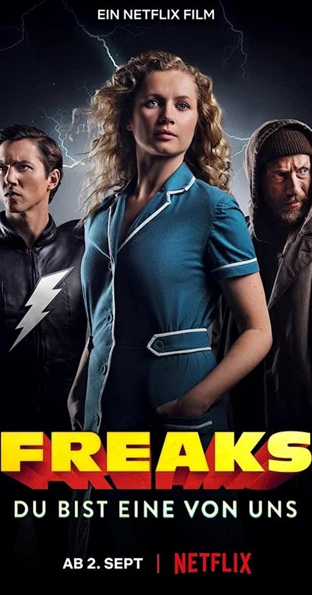 Freaks: You're One of Us (2020): ฟรีคส์ จอมพลังพันธุ์แปลก