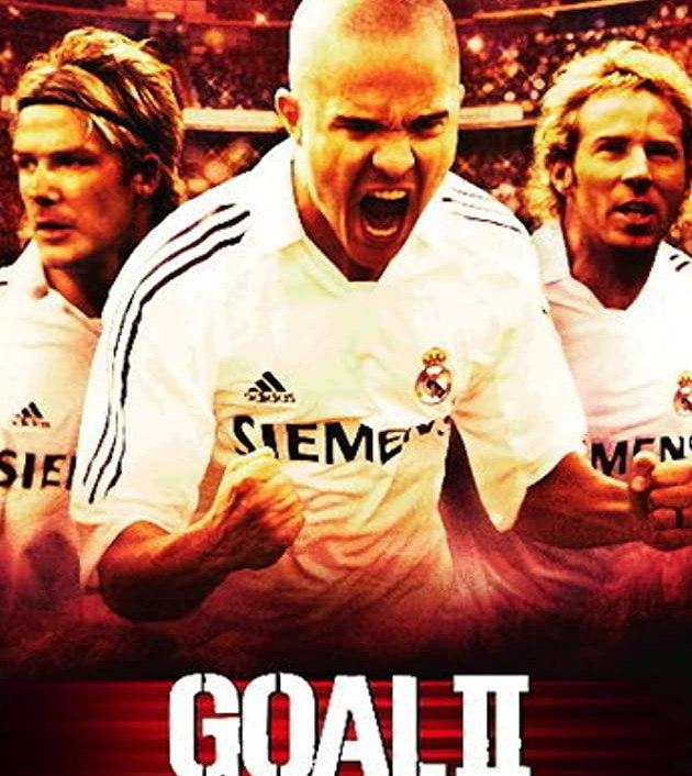 Goal II: Living the Dream (2007): โกล์ เกมหยุดโลก ภาค 2