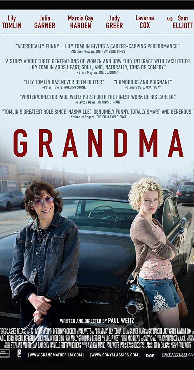 Grandma (2015): ยายหลานอลเวง