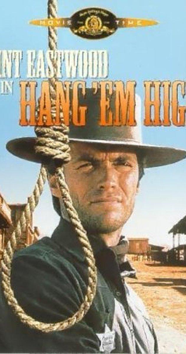 Hang 'Em High (1968): กลั่นแค้นไอ้ชาติหิน