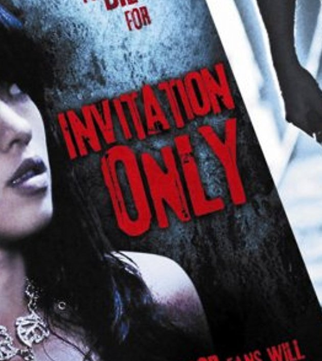 Invitation Only (2009) : ปาร์ตี้เลือดเชือดให้เกลี้ยง