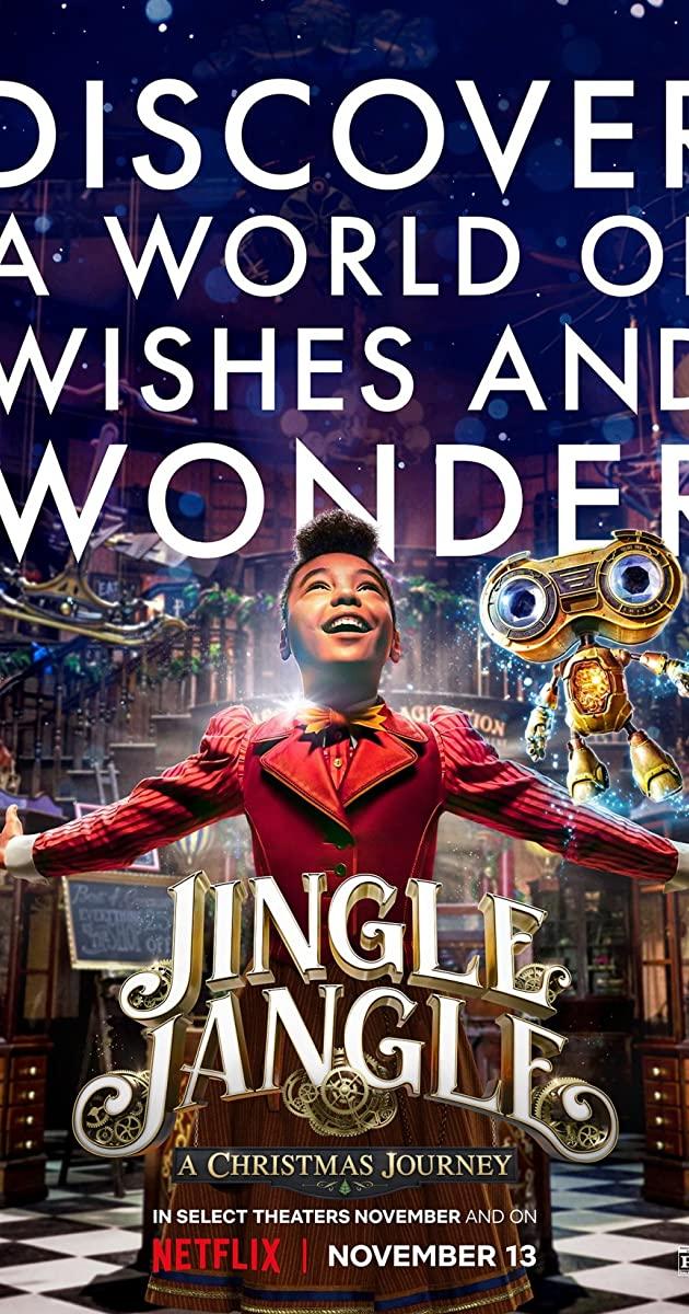 Jingle Jangle: A Christmas Journey (2020): จิงเกิ้ล แจงเกิ้ล คริสต์มาสมหัศจรรย์