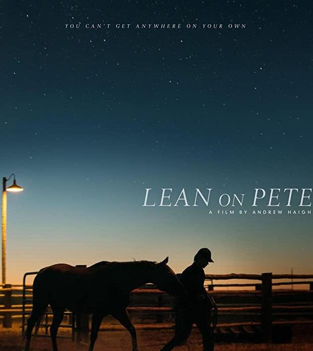 Lean on Pete (2017): ลีนออนพีตม้าเพื่อนรัก